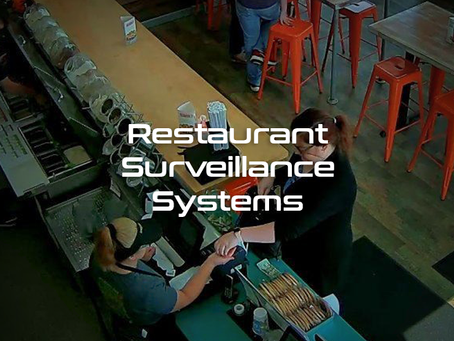 Eos Restaurant Surveillance Systems