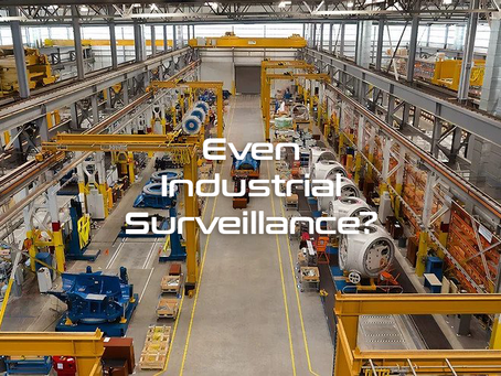 Even Industrial Surveillance?