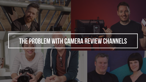 The Problem with Camera Review Channels