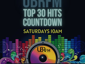 UBRFM Presents The Top30 Countdown