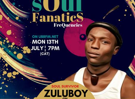 Soul Fanatics FreQuencies - Guest Rapper & Actor - Zuluboy (Archive)