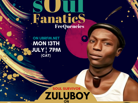 Soul Fanatics FreQuencies - Guest Rapper & Actor - Zuluboy (Archive)