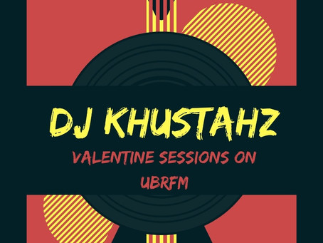 DJ Khusta*HZ Valentines Session on UBRFM