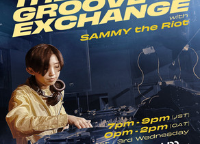 The Groove Exchange With Sammy The Riot Mix # 2
