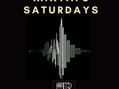 Mix-Tape Saturdays From 12pm - 06/06/2020