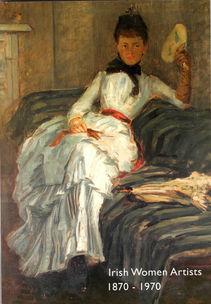 Irish Women Artists 1870-1970