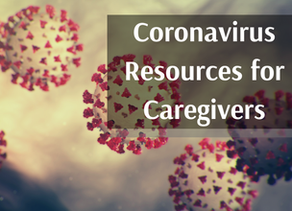 Coronavirus Resources for Caregivers