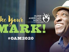 """Celebrating Older Americans Month 2020: """"Make Your Mark"""""""