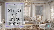 6 Styles of Living Room That Might Meet Your Taste