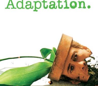 Adaptation [Adaptação]