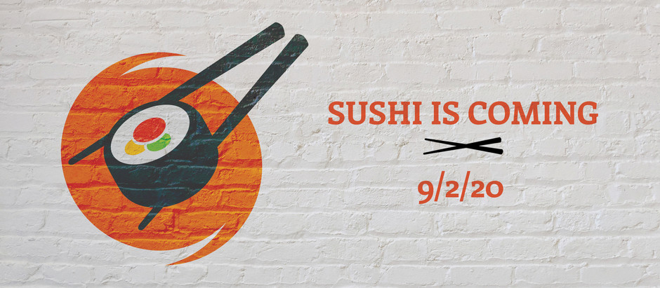 Sushi is Rolling Out 🍣