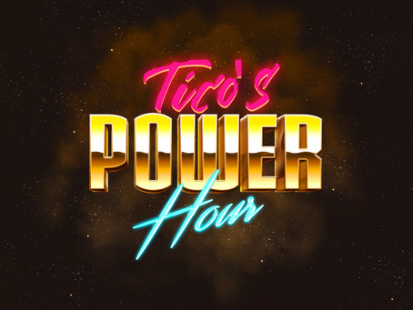 Introducing Tico's Power Hour