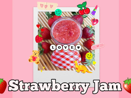 Strawberry Jam With Ms. Autumn