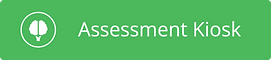 Assessment Kiosk Button.png