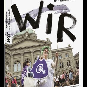 Wir, Fotograf*innen am Frauen*streik