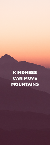 Kindness can move mountains_phone.png