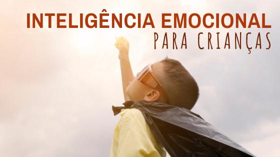 inteligência emocional para crianças
