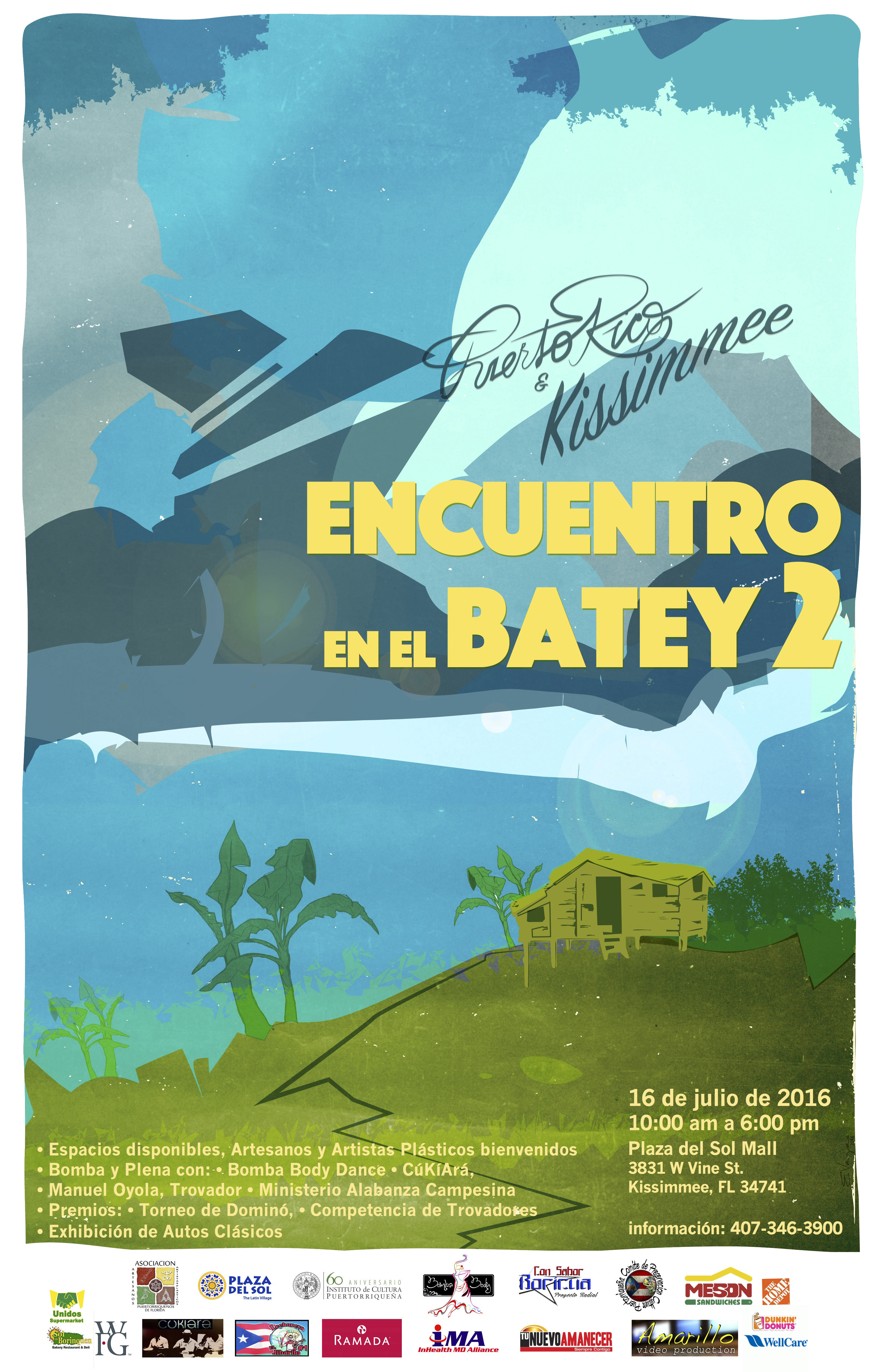 Afiche Encuentro en el Batey 2 (Instituto Cultura) 16  julio 2016 (abril) Well Care Home Depot Unido