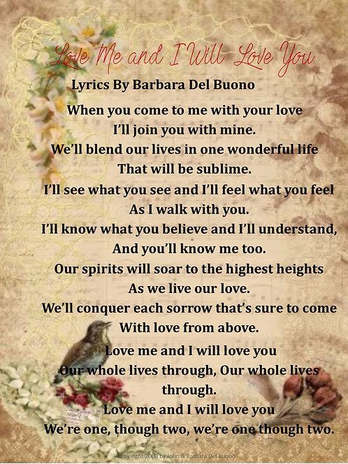 Love Me & I Will Love You Lyric