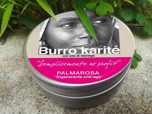 """Burro di Karite con olio di moringa e olio essenziale bio di """"Palmarosa"""""""