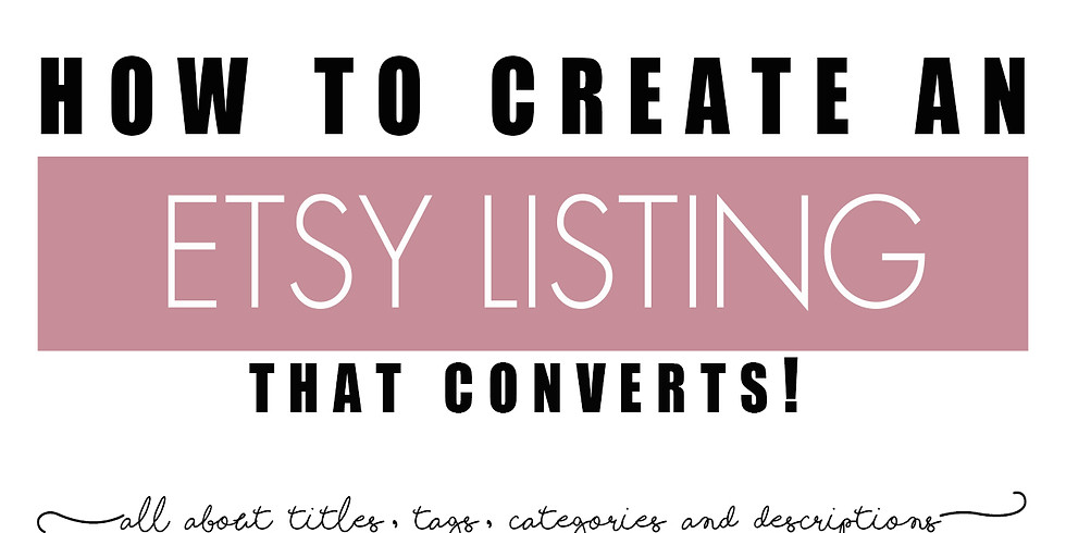 How to create an Etsy Listing that converts!