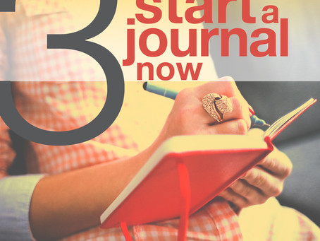 Three Reasons to Start A Journal Now