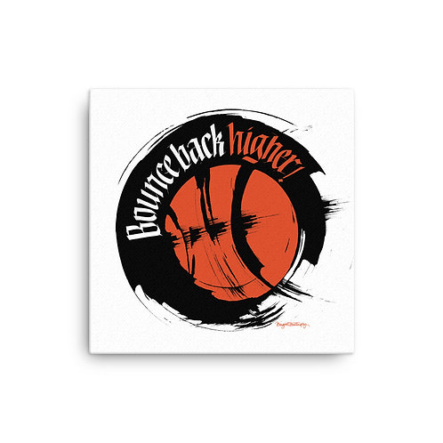 Bounce Back Basketball Inspirational Canvas