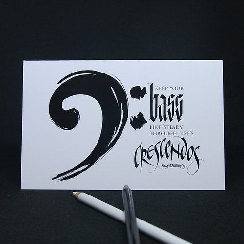 Music black and white inspirational crescendo calligraphy greeting card front view
