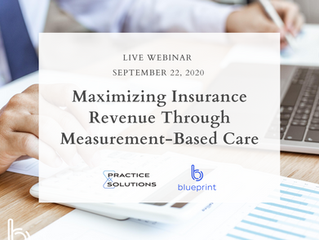 Maximizing Insurance Revenue Through Measurement-Based Care