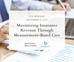 Maximizing Insurance Revenue Through Measurement-Based Care