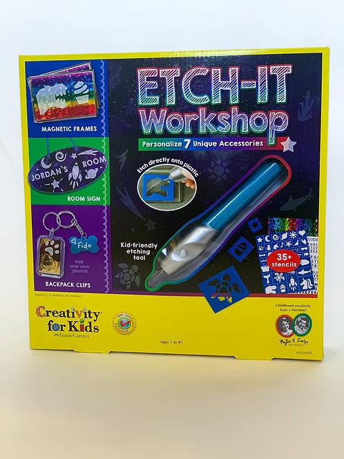 Etch-it Workshop