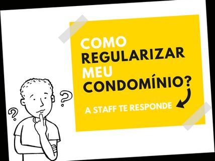 Como regularizar o condomínio?