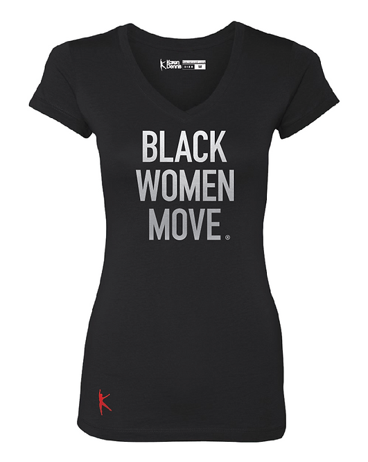 Black Women Move ® Ladies V-Neck Tee