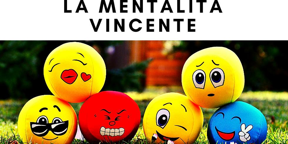 LA MENTALITA' VINCENTE | Check Point Maggio 2021