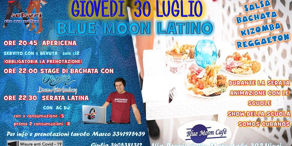 BLUE MOON LATINO - Apericena, lezione e serata