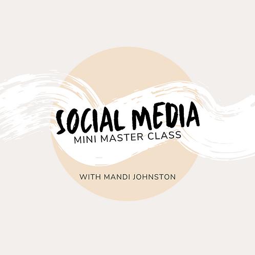 Social Media Mini Master Class