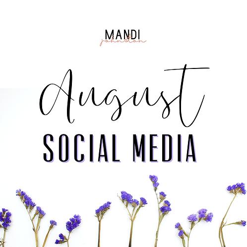 August Social Media