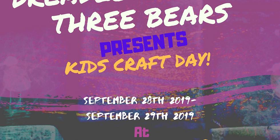 "DreadLocks & The 3 Bears Presents "" Kids Craft Day"""