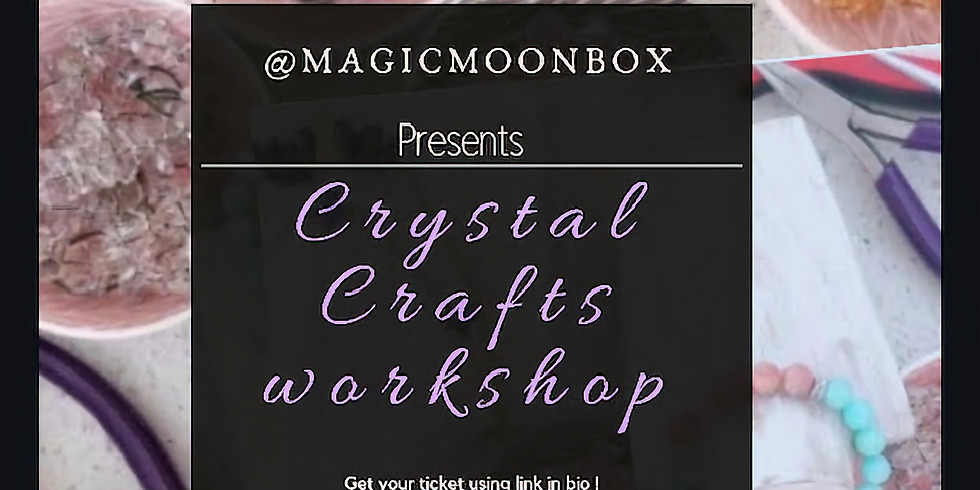 Crystal Crafts Workshop