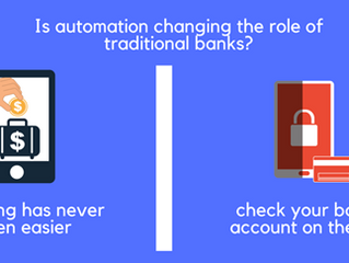 Is automation changing the role of traditional banks?