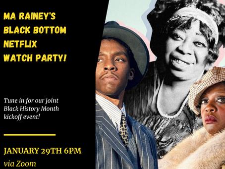 Ma Rainey's Black Bottom Netflix Watch Party!