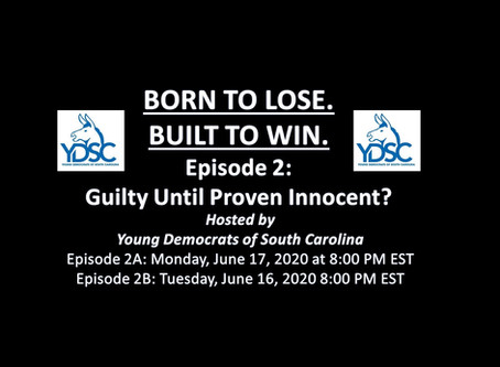 Born to Lose. Built to Win: Guilty Until Proven Innocent? Part B 06-16-2020