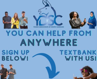 Young Democrats of SC GOTV Text Banking