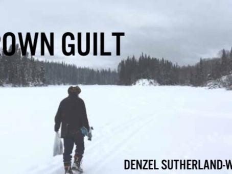Brown Guilt | Denzel Sutherland-Wilson