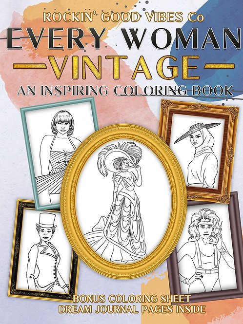 Every Woman Vintage - An Inspiring Coloring Book