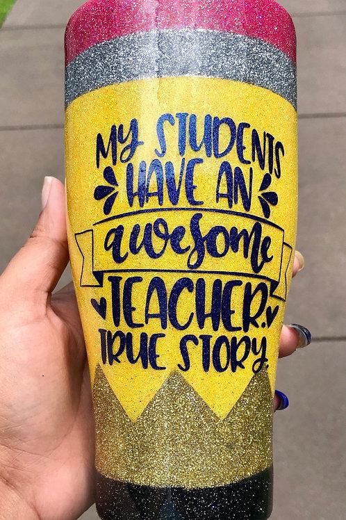 Glitter Pencil Tumbler | Best Teacher Tumbler Gift