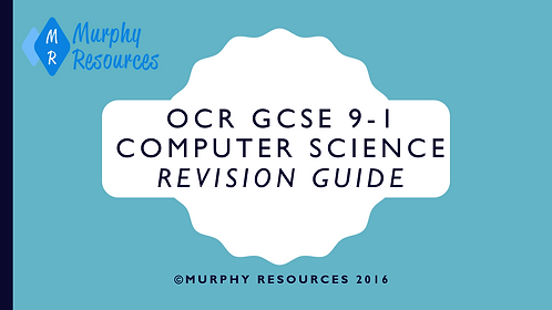 GCSE 9-1 Computer Science Revision for OCR (2016)