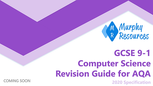 GCSE 9-1 Computer Science Revision for AQA (2020)