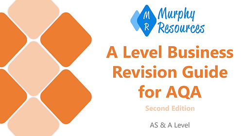 A Level Business Revision for AQA (Second Edition)