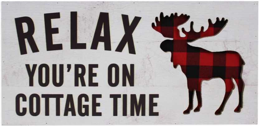 Relax You're on Cottage Time Sign